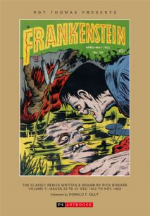 Roy Thomas Presents - Frankenstein  The Classic Series Written & Drawn By Dick Briefer Volume 7